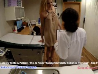 Alexandria Riley's New Student Physical By Doctor Tampa & Nurse Lilith Rose GirlsGoneGynoCom